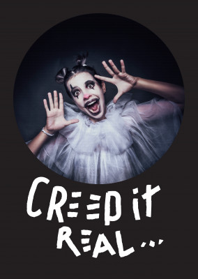 Creep it real. White text on black background.