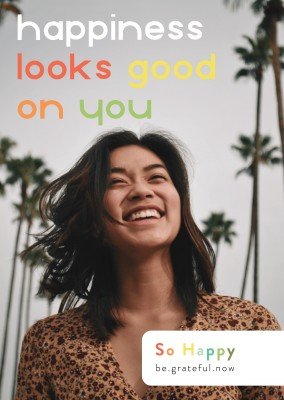 Happiness looks good on you - SO HAPPY