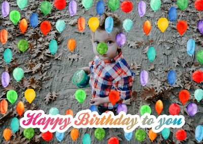 Personalize card with place for one photo and alot of colorful balloons and lettering happy birthday to you