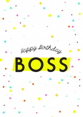 White card with colorful dots saying Happy birthday boss