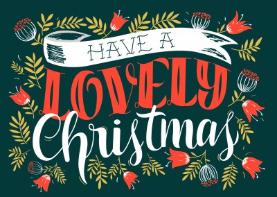 HAVE A LOVELY CHRISTMAS