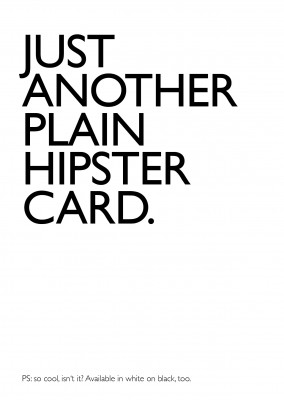 Hipster-Bashing in plain design–mypostcard