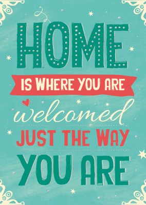 postcard SegensArt Home is where you are welcomed just the way you are