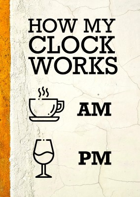 How my clock works funny quote card
