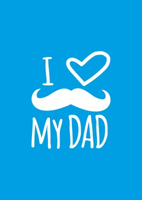 blue Card saying I love my dad with mustache