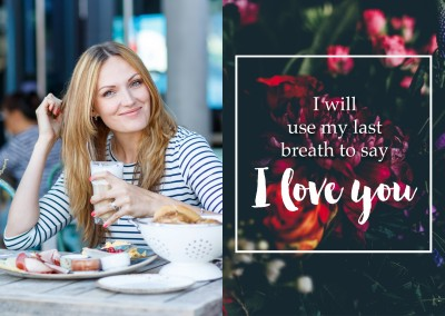 Card Quote Last breath to say I love you
