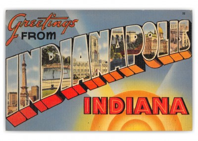 Indianapolis Indiana Large Letter Greetings