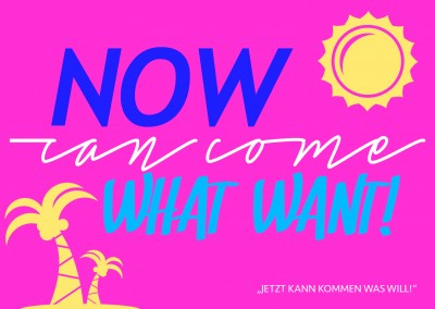 Now can come what want denglisch spruch karte