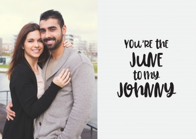 You're the June to my Johnny