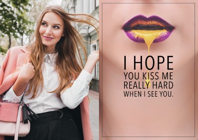 I hope you kiss me really hard when I see you quote card