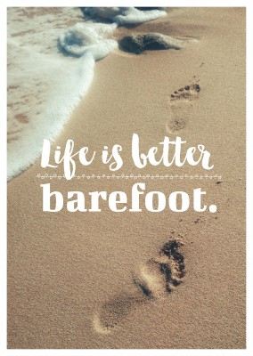 postcard quote Life is better barefoot