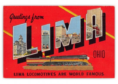 Lima Ohio Greetings Large Letter Lima Locomotives Train Railroad