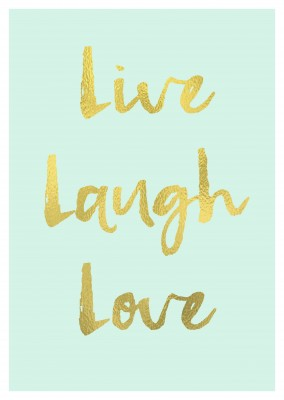 Live laugh love-quote in golden lettering on mint background–mypostcard
