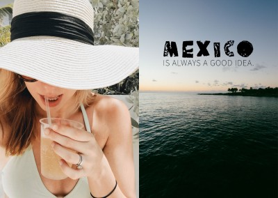 saying Mexico is always a good idea