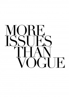 More issues than Vogue written in black on white–mypostcard