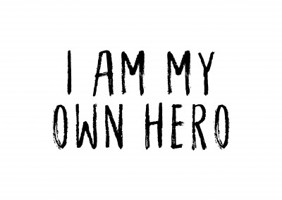 I am my own hero