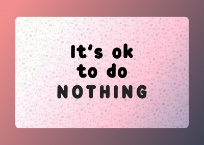 It's OK to do nothing
