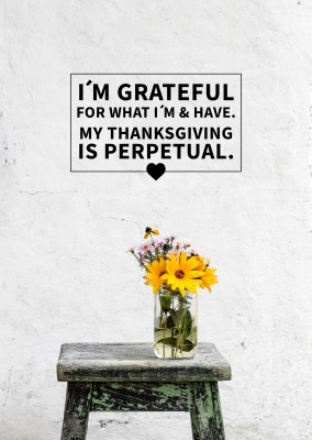 Spruch Karte I'm grateful for what I am and have...