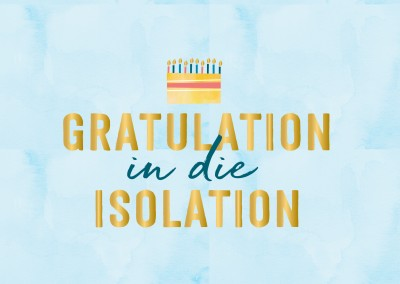 GREETING ARTS – Gratulation in die Isolation