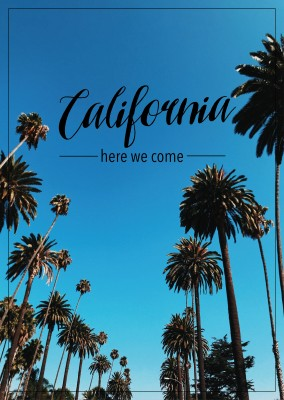 California here we come