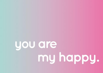 you are my happy quote postcard design