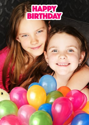Happy Birthday in pink font with multicolour balloons underneath a photo template