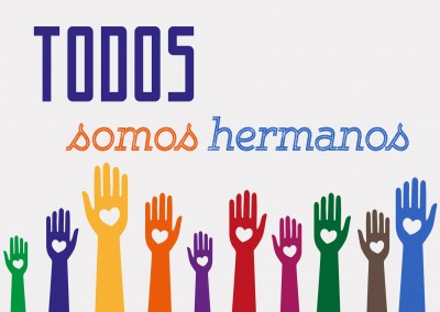 We're all brothers – Todos somos hermanos