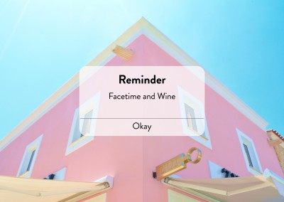 Reminder: Facetime and Wine