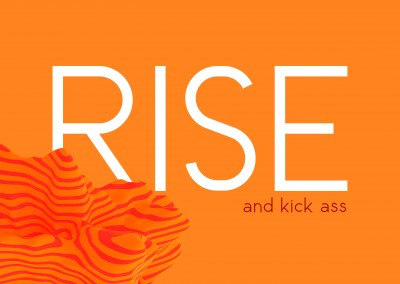 Rise and kick ass