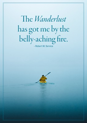 HI USA The wanderlust has got me by the belly-aching fire quote