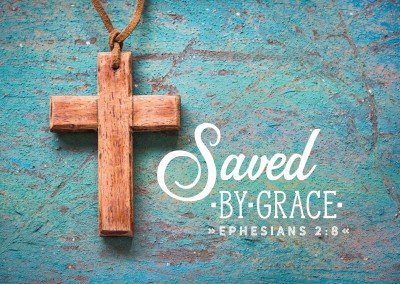 postcard Saved by grace Ephesians 2:8