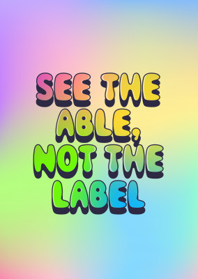 See the able, not the label