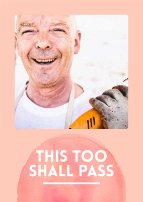 postcard saying This too shall pass