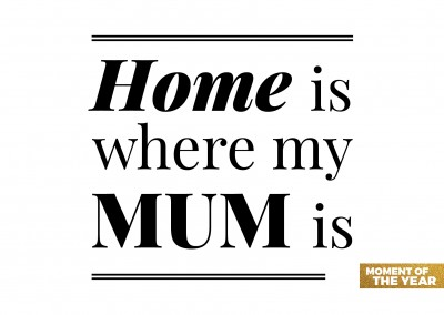 home is where my mum is quote