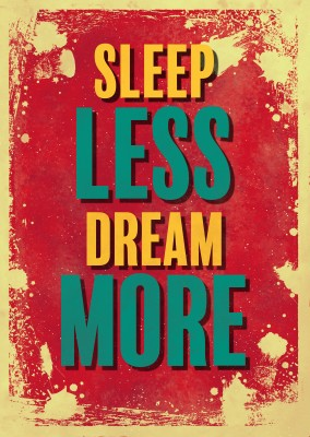 Vintage Spruch Postkarte: Sleep less dream more