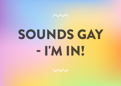Sounds gay - I'm in!