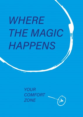 Spruch Your comfort zone
