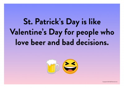 St. Patrick's Day is like Valentine's Day