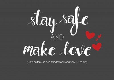 Over-Night-Design stay safe and make love