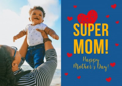 Happy Mother`s Day card SUPER MOM