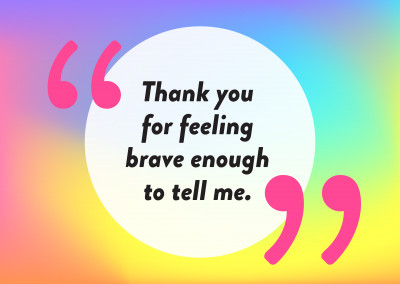 Thank you for feeling brave enough to tell me - Pride Cards