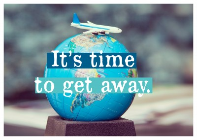 Postkarte Spruch It's time to get away
