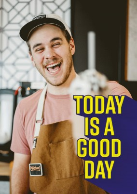 Today is a good day quote in bold yellow type on blue greay bakground