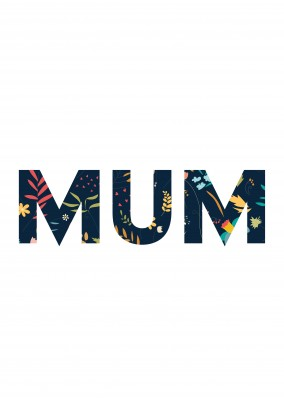 Mum big text with flowers