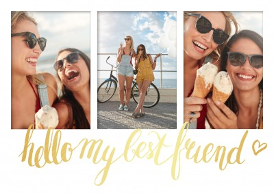 Personalize card for three photos with golden lettering hello my best friend