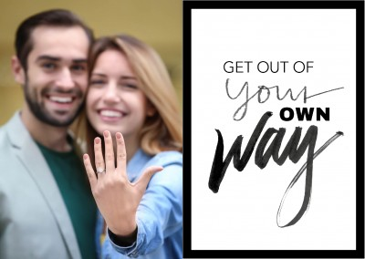 Get out of your own way in black lettering on white background–mypostcard