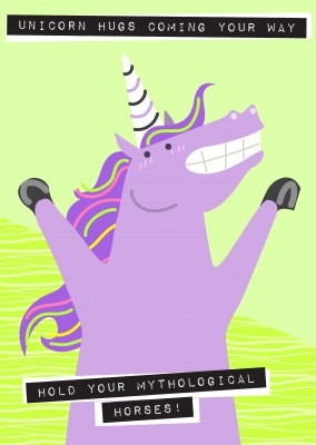 Unicorn hugs coming your way. Hold your mythological horses!