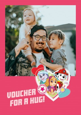 PAW Patrol postcard voucher for a hug