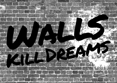 walls kill dreams black and white handwritting