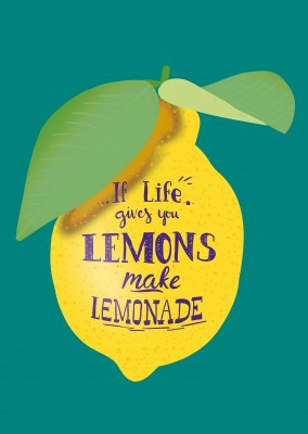 illustration einer zitrone mit spruch if life gives you lemons make lemonade